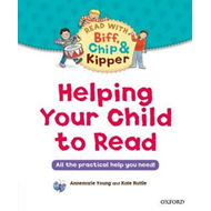 Helping Your Child to Read: All the practical help you need! (BOK)