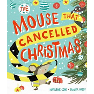 Mouse that Cancelled Christmas (BOK)