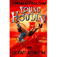 Young Houdini: The Silent Assassin (BOK)