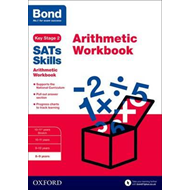 Bond SATs Skills: Arithmetic Workbook (BOK)