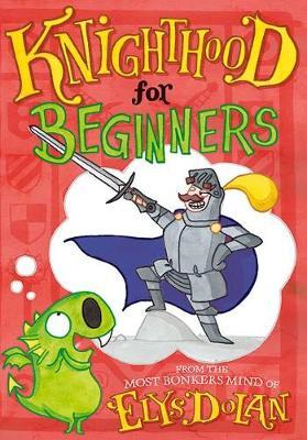 Knighthood for Beginners (BOK)