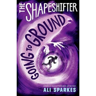 Shapeshifter: Going to Ground (BOK)