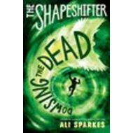 Shapeshifter: Dowsing the Dead (BOK)