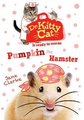 Dr KittyCat is Ready to Rescue: Pumpkin the Hamster (BOK)