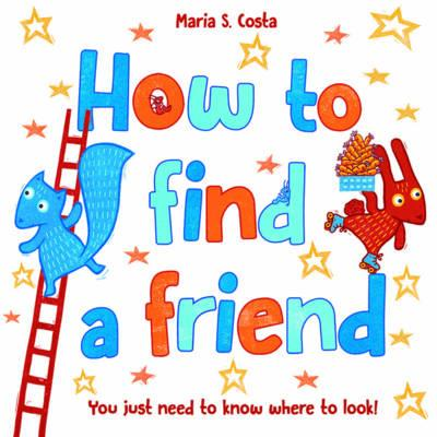 How to Find a Friend (BOK)