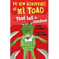 New Adventures of Mr Toad: Toad Hall in Lockdown (BOK)