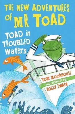New Adventures of Mr Toad: Toad in Troubled Waters (BOK)