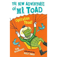 New Adventures of Mr Toad: Operation Toad! (BOK)