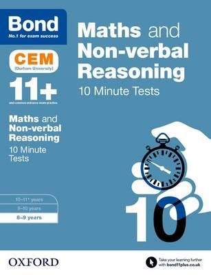 Bond 11+: Maths & Non-verbal Reasoning: CEM 10 Minute Tests (BOK)