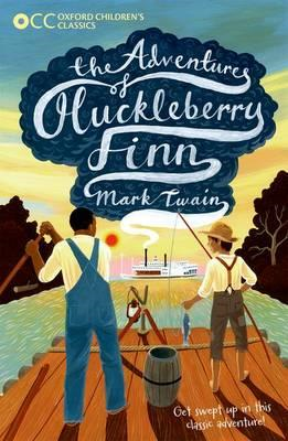 Oxford Children's Classics: The Adventures of Huckleberry Fi (BOK)
