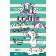 Unicorn in New York: Louie Makes a Splash (BOK)
