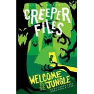 Creeper Files: Welcome to the Jungle (BOK)