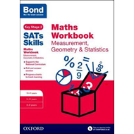 Bond SATs Skills: Maths Workbook: Measurement, Geometry & St (BOK)