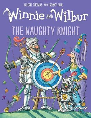 Winnie and Wilbur: The Naughty Knight (BOK)