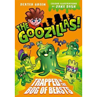 Goozillas!: Trapped in the Bog of Beasts (BOK)