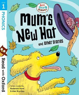 Read with Oxford: Stage 1: Biff, Chip and Kipper: Mum's New (BOK)