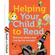 Read with Oxford: Helping Your Child to Read: Practical advi (BOK)