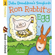 Read with Oxford: Stage 2: Julia Donaldson's Songbirds: Ron (BOK)