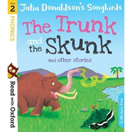 Read with Oxford: Stage 2: Julia Donaldson's Songbirds: The (BOK)