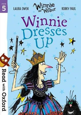 Read with Oxford: Stage 5: Winnie and Wilbur: Winnie Dresses (BOK)