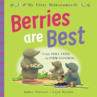 My First Milestones: Berries Are Best (BOK)