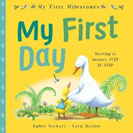 My First Milestones: My First Day (BOK)