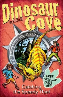 Dinosaur Cove Cretaceous 5: Catching the Speedy Thief (BOK)