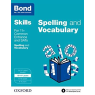 Bond SATs Skills: English: Spelling and Vocabulary (BOK)