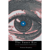 The Inner Eye: Social Intelligence in Evolution (BOK)