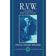 RVW: A Biography of Ralph Vaughan Williams (BOK)
