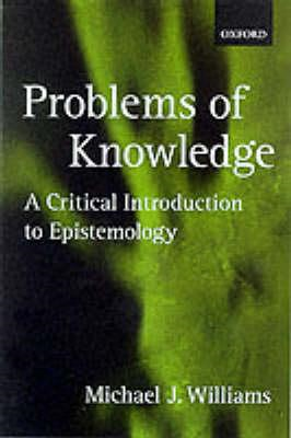 Problems of Knowledge: A Critical Introduction to Epistemology (BOK)