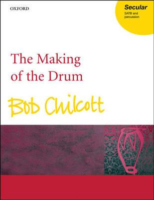 The Making of the Drum: Vocal Score (BOK)