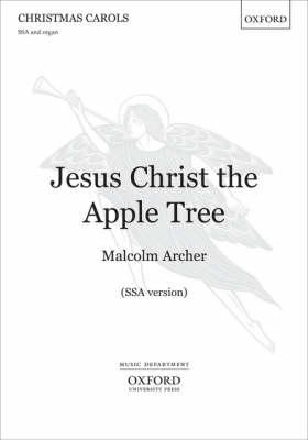 Jesus Christ the Apple Tree: SSA Vocal Score (BOK)