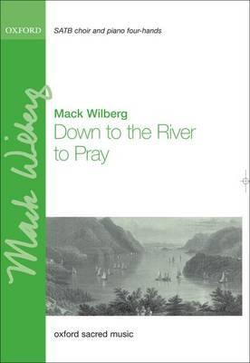 Down to the River to Pray: Vocal Score: Vocal Score (BOK)
