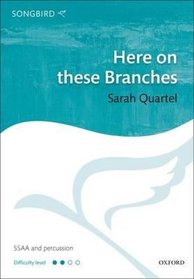 Here on These Branches: Vocal Score (BOK)