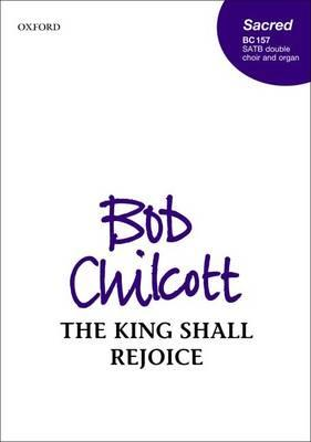 The King Shall Rejoice: Vocal Score (BOK)