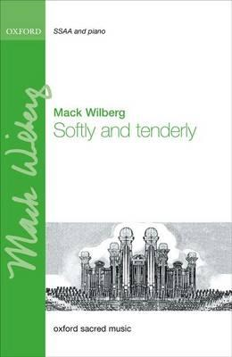 Softly and Tenderly (BOK)