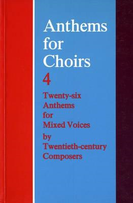 Anthems for Choirs 4: Vocal Score (BOK)