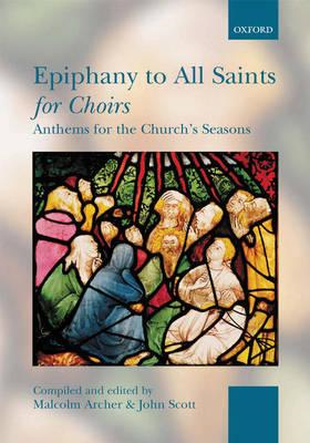 Epiphany to All Saints for Choirs (BOK)