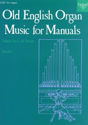 Old English Organ Music for Manuals Book 6 (BOK)