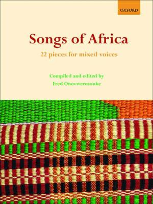 Songs of Africa: 22 Pieces for Mixed Voices (BOK)