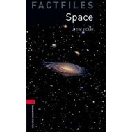 Oxford Bookworms Library Factfiles: Stage 3: Space (BOK)