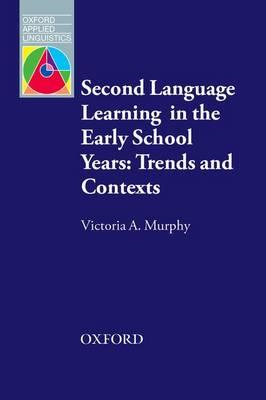 Second Language Learning in the Early School Years: Trends a (BOK)