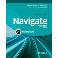 Navigate: B1+ Intermediate: Workbook with CD (without key) (BOK)