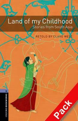 Oxford Bookworms Library: Level 4: Land of My Childhood: Sto (BOK)