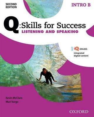 Q Skills for Success: Intro Level: Listening & Speaking Spli (BOK)