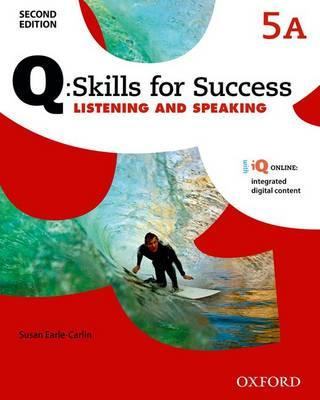 Q Skills for Success: Level 5: Listening & Speaking Split St (BOK)