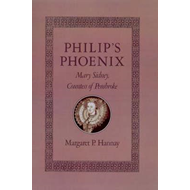 Philip's Phoenix: Mary Sidney, Countess of Pembroke (BOK)