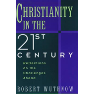 Christianity in the Twenty-First Century (BOK)
