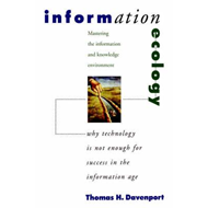 Information Ecology: Mastering the Information and Knowledge Environment (BOK)